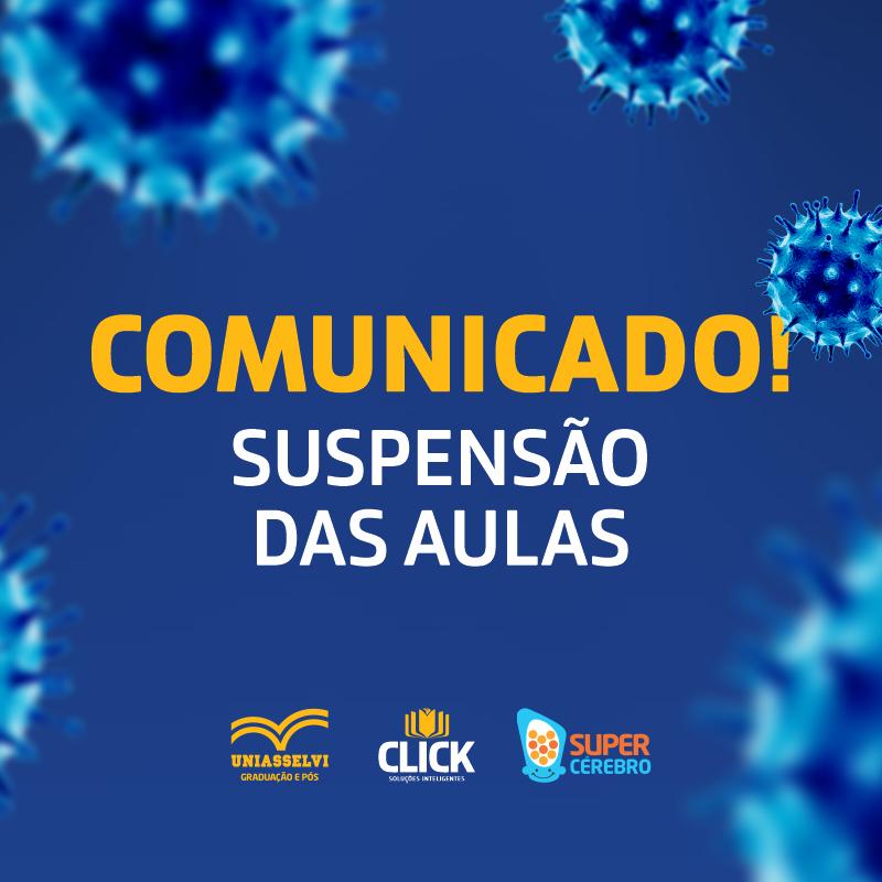 Confira como serão as atividades do Grupo Click Soluções após o comunicado de suspensão das aulas.