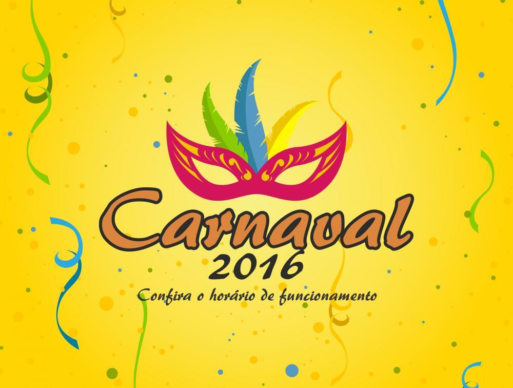 Carnaval 2016 - Confira o horário de funcionamento