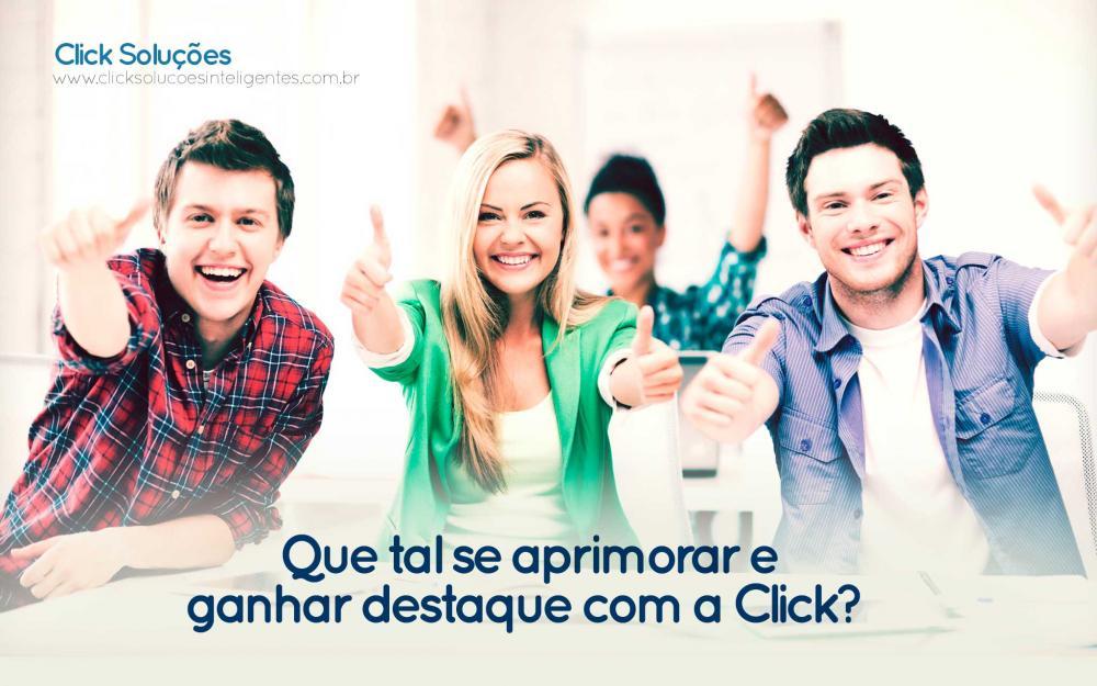 Que tal se aprimorar e ganhar destaque com a Click?