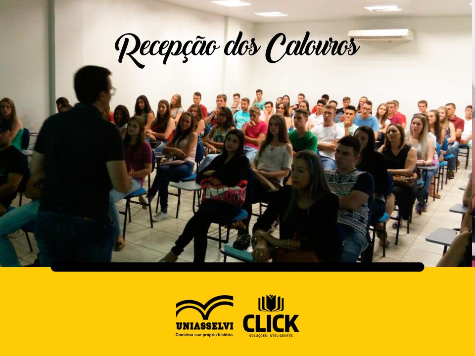 Recepção dos Calouros Click/Uniasselvi 01/2017