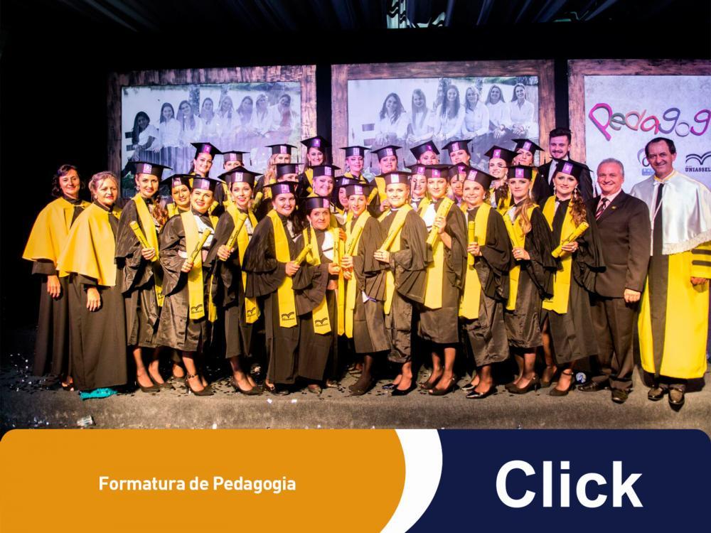 Teve formatura de Pedagogia das turmas da Click!
